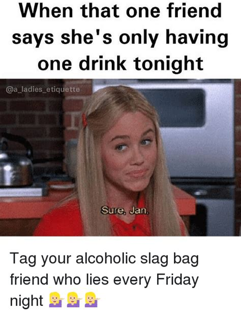 one drink 25 best memes about alcoholic drinking friday and