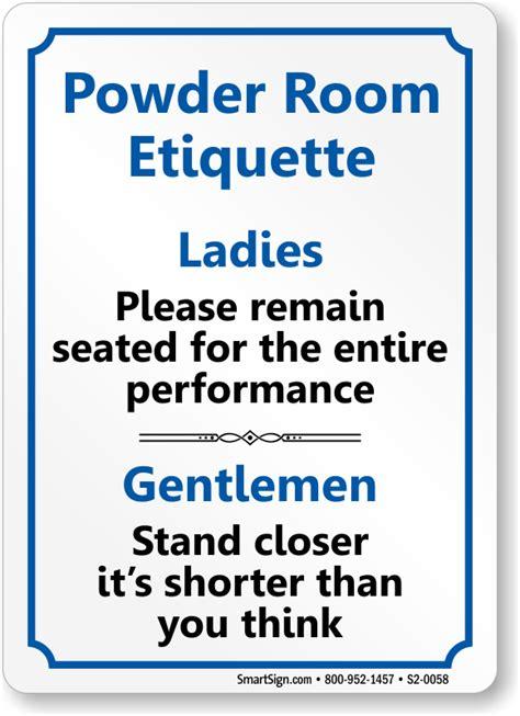 Room Etiquette by Powder Room Etiquette Gentlemen Restroom Sign Sku