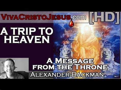 messages from heaven youtube a trip to heaven message from the throne youtube