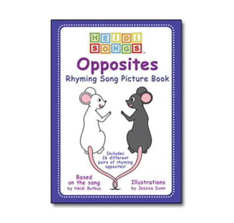 rhyming picture books opposites rhyming picture book heidisongs heidi songs