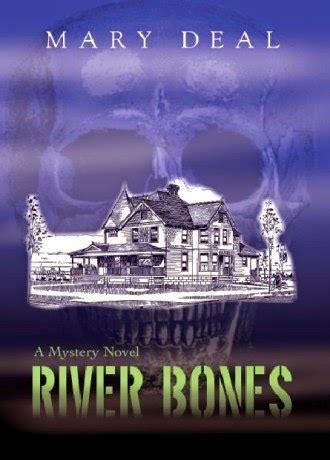 one bone a novel story river books books valerie storey writing at dava books r is for river bones
