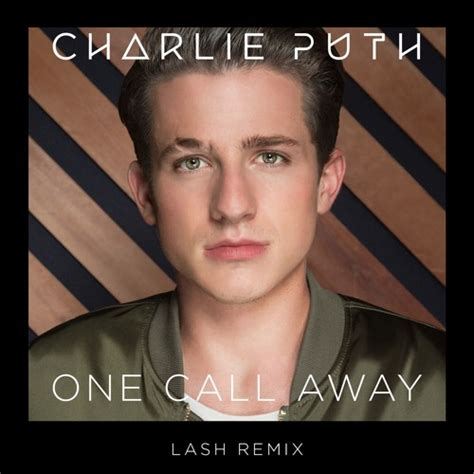charlie puth one call away cover 34 67 mb mp3 download charlie puth one call away lash remix by big beat