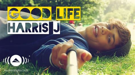 Free Download Mp3 Good Life Harris J | download mp3 harris j harris j good life official music