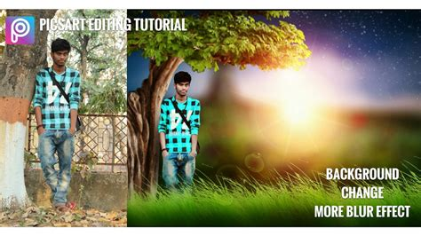 tutorial edit background picsart picsart editing tutorial background change more blur