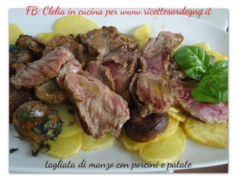 cucinare tagliata di manzo tagliata di manzo con porcini e patate ricette sardegna