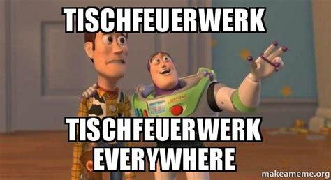 Buzz Lightyear Everywhere Meme Generator - tischfeuerwerk tischfeuerwerk everywhere buzz and woody toy story meme make a meme
