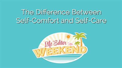 self comfort the difference between self comfort and self care sage