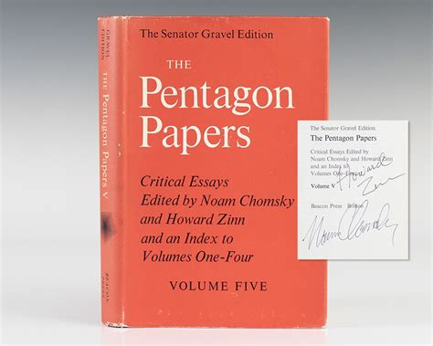 Howard Zinn Essays by The Pentagon Papers The Senator Gravel Edition Volume 5 Critical Essays Edited By Noam