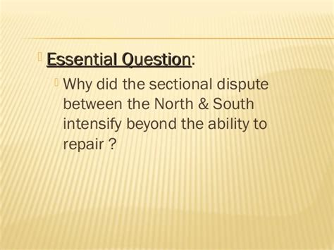 how did sectionalism lead to the civil war sectionalism and the doorstep to war