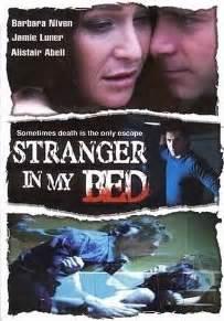 stranger in my bed stranger in my bed 2005 jamie luner chris kramer l harvey gold ivan cermak