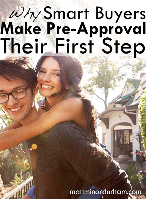 first step when buying a house why smart buyers make pre approval their first step matt minor