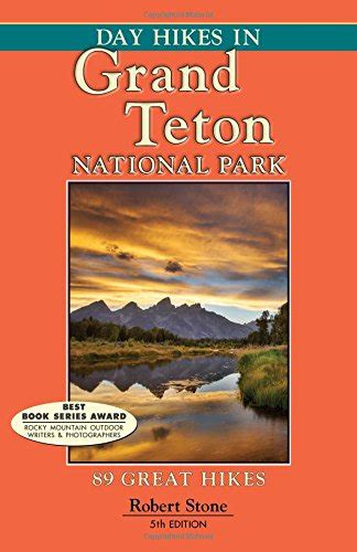 Day Hikes In Grand Teton National Park 89 Great Hikes