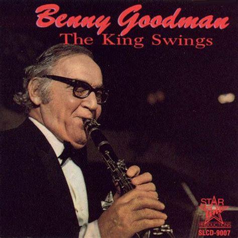 benny goodman king of swing george masso