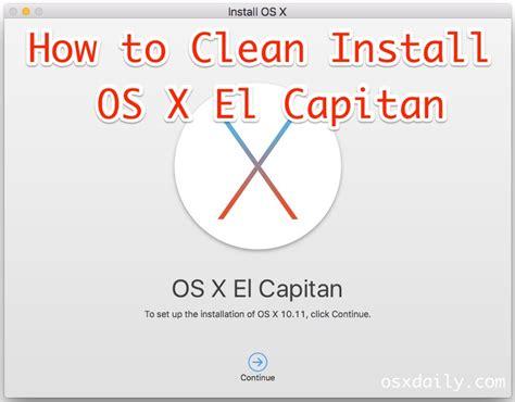 how to clean install os x el capitan on a mac