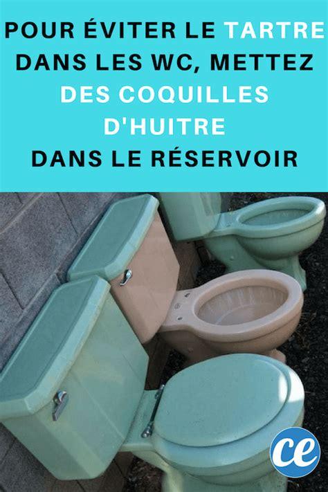 Enlever Le Calcaire Dans Les Toilettes by Comment J Enl 232 Ve Le Calcaire Des Toilettes Avec Des
