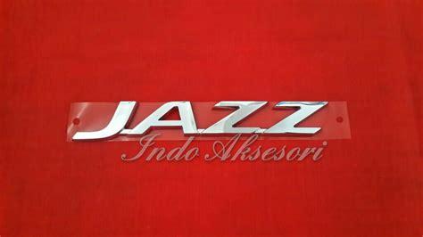 Emblem Mobil Idsi Untuk Jazz City Civic jual harga emblem jazz all new variasi mobil honda jazz