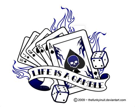 life is a gamble 2 by thefunkyinuit on deviantart