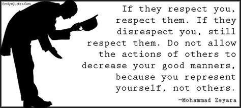 what they did not teach you in nephrology quotes on respect and manners quotesgram