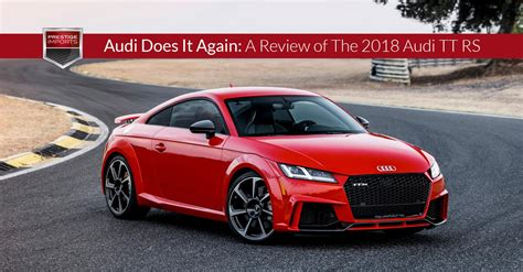 Audi Learning Center by Audi Does It Again A Review Of The 2018 Audi Tt Rs