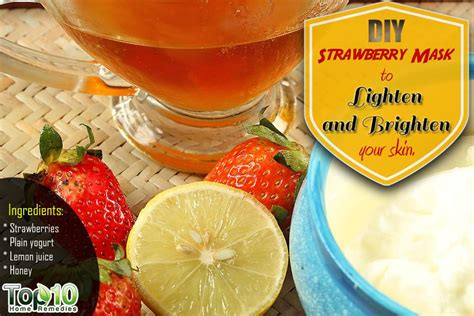 diy strawberry mask diy strawberry mask to lighten and brighten your skin top 10 home remedies