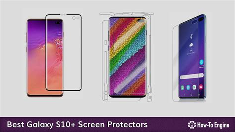 Samsung Galaxy S10 Plus Screen Protector by The Best Samsung Galaxy S10 Plus Screen Protectors In 2019