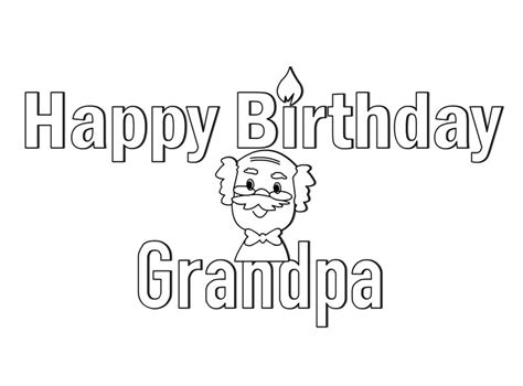 printable happy birthday cards for grandpa happy birthday coloring pages 360coloringpages