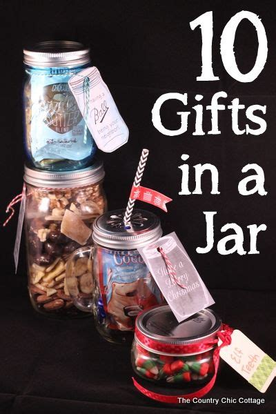 10 Jar Ideas For The 10 More Gifts In Jars Jars Ideas And Ideas