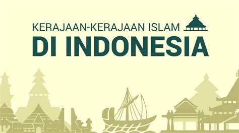 nama nama film sejarah islam 13 kerajaan islam di indonesia beserta raja