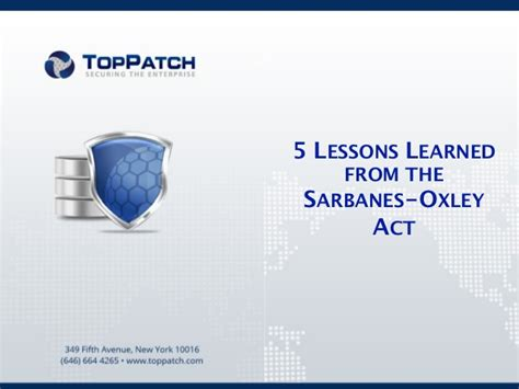 5 Lessons Learned Companies by 5 Lessons Learned From The Sarbanes Oxley Act