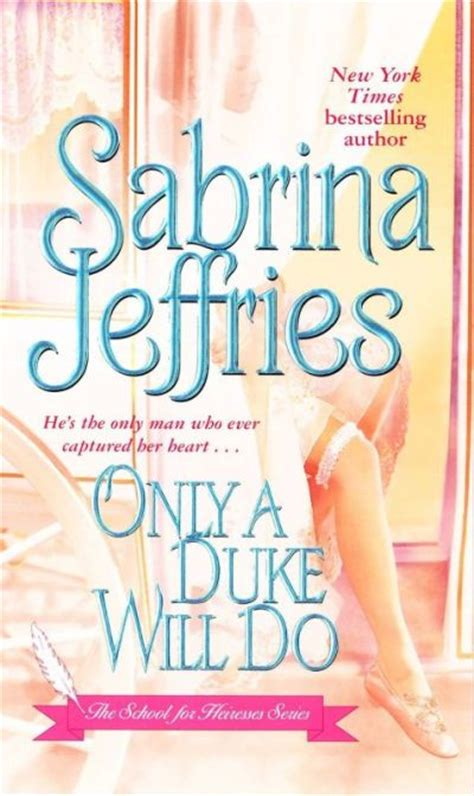 Novel Sabrina Jeffries Only A Duke Will Do Menawan Hati Sang Duke Archives Backupbrain