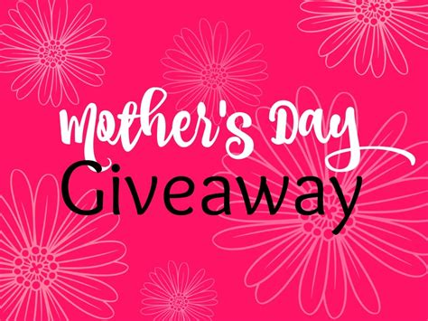 Day Giveaway - milestones mother s day giveaway this crazy life of mine