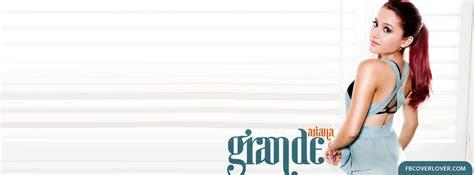 ariana grande biography timeline ariana grande 3 facebook cover fbcoverlover com
