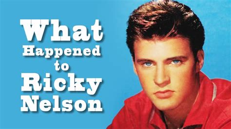 what happened to what happened to ricky nelson