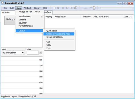 Layout Editing Mode Foobar   https www audiohq de articles foobar layout layout