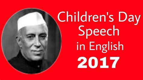 s day monologue children s day speech in 14 nov 2017