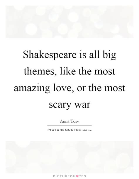 hamlet themes with quotes shakespeare is all big themes like the most amazing love