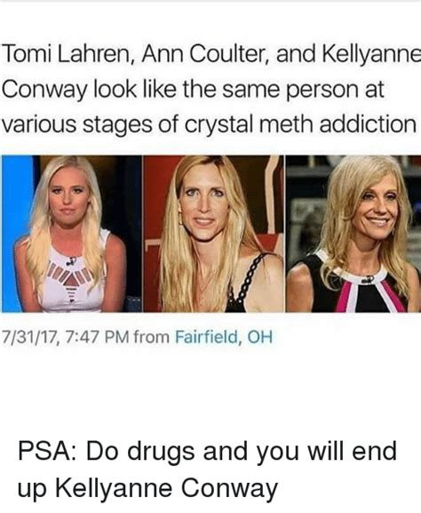 Meth Detox Stages tomi lahren coulter and kellyanne conway look like the