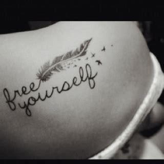 free yourself tattoo free yourself the next im getting planning