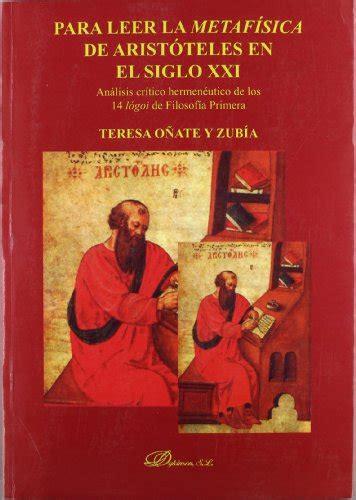 librer 237 a dykinson para leer la metaf 237 sica de arist 243 teles en el siglo xxi an 225 lisis cr 237 tico