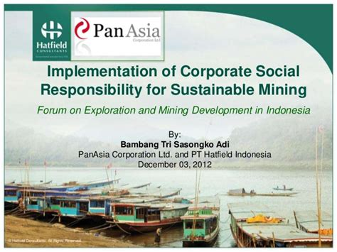 Csr Corporate Social Responsibility Bambang Rudito csr initiatives for extractive resources project