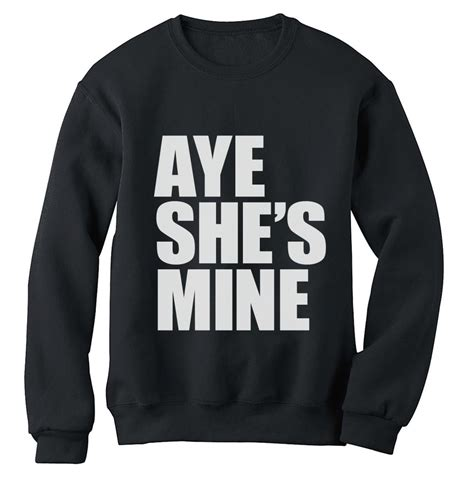 Matching Jumpers For Couples Aye Shes Mine Sweatshirt Couples Matching Top Xo Gift Idea