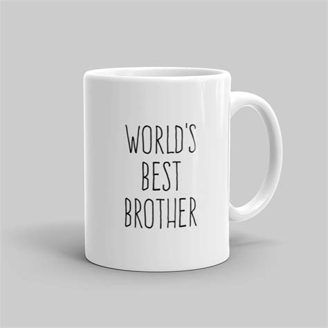 best mug world s best brother mug mutative mugs