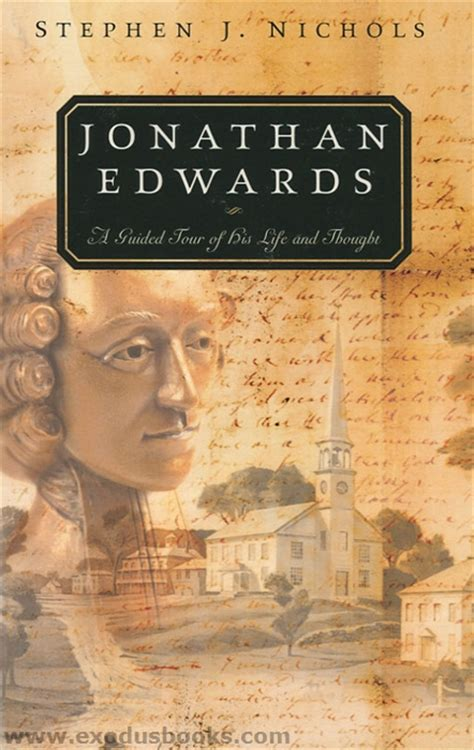 the jonathan edwards encyclopedia books jonathan edwards exodus books