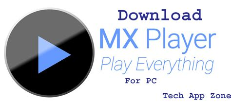 best player pc mx player for pc the best and audio player