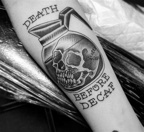 death before decaf tattoo 70 coffee designs for caffeinated ink ideas