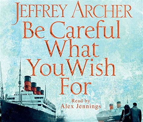 Jeffrey Archer Be Careful What You Wish For Buku Import picture suggestion for be careful what you wish for jeffrey archer