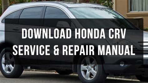 free online auto service manuals 1985 honda cr x head up display download honda crv service and repair manual free youtube