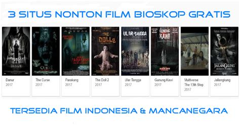 film bioskop indonesia download gratis 3 situs untuk nonton film bioskop indonesia gratis