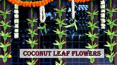 Home Entrance Decoration by How To Make Coconut Leaf Toran Flower Type Youtube