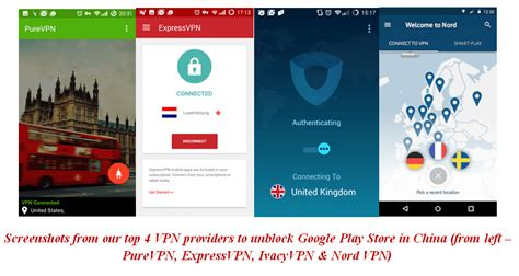Play Store Vpn How To Unblock Access Play Store In China